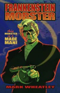 Frankenstein Mobster trade paperback