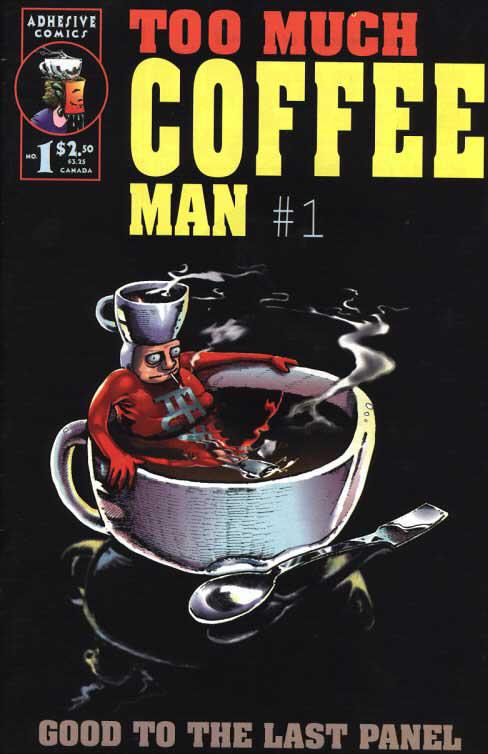Too Much Coffee Man #1 (Facsimile Edition)